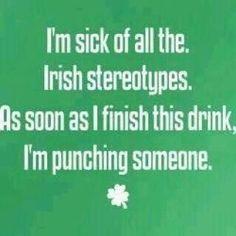 WIshing I was Irish right now