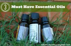 3 Must-Have Essential Oils