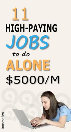 11 High Paying Jobs To Do If You Want Your Time Alone