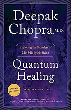 63 best eastern wisdom and meditation books images on pinterest quantum healing revised and updated exploring the frontiers of mindbody medicine deepak chopra fandeluxe Images