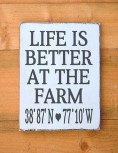 Farm House Decor Personalized Latitude Longitude Sign Life Is Better