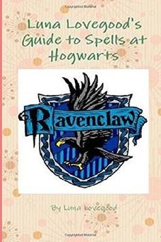 Luna Lovegood's Guide to Spells at Hogwarts by Luna Lovegood http://www.amazon.com/dp/1511986816/ref=cm_sw_r_pi_dp_3mvTvb1A7WBK7