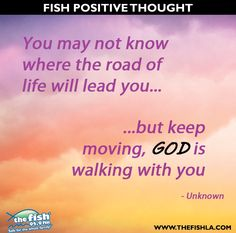 You may not know what lies ahead in the road of life, but continue on knowing that the Lord is with us every step of the way.