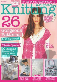 Knitting Crochet from Womans Weekly June 2016 - 轻描淡写 - 轻描淡写 Knitting Books, Crochet Books, Crochet Home, Love Crochet, Knitting Stitches, Knitting Patterns, Knit Crochet, Crochet Patterns, Crochet Sweaters