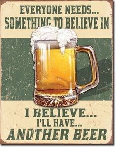 """The Rustic Shop - 16"""" x 12.5"""" Funny Beer Drinking Quote Tin Wall Sign - Mancave Garage Decor, $19.99 (http://www.therusticshop.com/16-x-12-5-funny-beer-drinking-quote-tin-wall-sign-mancave-garage-decor/)"""