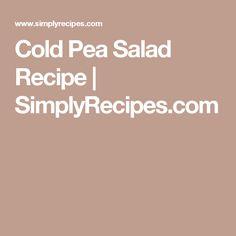 Cold Pea Salad Recipe | SimplyRecipes.com