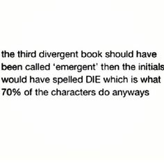IT WOULD MAKE SENSE ~Divergent~ ~Insurgent~ ~Allegiant~