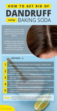 Get Rid of Dandruff using Baking Soda Method – 2: (Baking Soda with Lemon Juice)    This combination is not only used to remove dandruff but also removes the excess oil, dead cells from scalp and hair by giving it an excellent shine.
