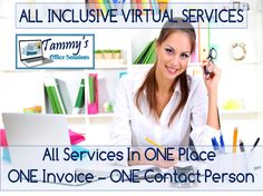 All Inclusive Virtual Services By Virtual Experts - Tammys Team will help Free you from Multiple Providers for each service need,.