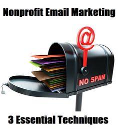 3 Essential Techniques For Nonprofit Email Marketing #nonprofit #fundraising
