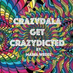 CrazyDala 2: Get Crazydicted Adult Mandala coloring book (Volume 2)
