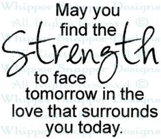 Strength To Face - Spring/Summer 2015 - Rubber Stamps - Shop Birthday Greetings For Daughter, Wrong Turn, Get Well Cards, Spring Summer 2015, Encouragement, Strength, Clip Art, Sayings, Words