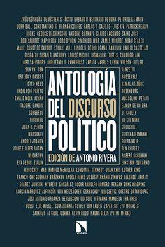 Antología del discurso político / edición de Antonio Rivera +info…