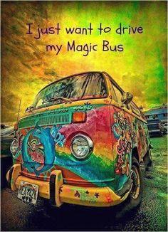 Yeah..magic bus!