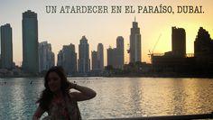 Craving for travel...: Un atardecer en el Paraíso, Dubai