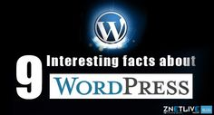 WordPress is the most widely used CMS in the web world.   In our new blog, read about nine amazing facts of WordPress that will surprise you. :)  https://blog.znetlive.com/9-interesting-facts-about-wordpress/