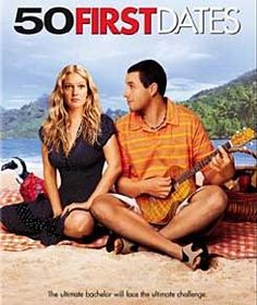 50 first dates. probably my favorite movie of all time <3 it always gets me.