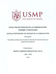 Título: Relación entre el periodismo impreso y el periodismo digital (MONOGRAFÍA) / Autor: Gonzales,Marco. / Ubicación: Biblioteca FCCTP - USMP 4to piso. / Código:  T 070.44976 /C117 2015