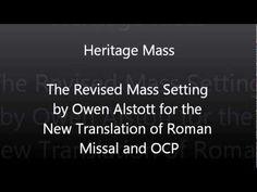 Revised Heritage Mass Mass Setting by Owen Alstott