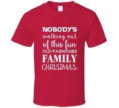Clark Griswold Nobodys Walking Out Of This Fun Old Fashioned Family Christmas T Shirt - Christmas T Shirt - Ideas of Christmas T Shirt - Clark Griswold Nobody's Walking Out Of This Fun Old Fashioned Family Christmas T Shirt Christmas Vacation Pajamas, Christmas Pjs, Christmas Humor, Ugly Christmas Sweater, Christmas Decals, Christmas Outfits, Christmas Quotes, Christmas Wallpaper, Christmas Pictures