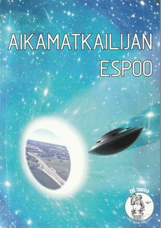 Aikamatkailijan Espoo (ESC travels – lonely planet of the apes) :: Jussi Katajala Planet Of The Apes, Lonely Planet, Science Fiction, Sci Fi, Books, Movie Posters, Movies, Travel, Fantasy