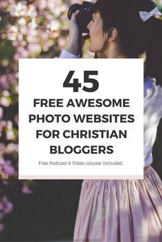 45 Amazing Stock Photo Websites For Creative Entrepreneurs. If you are a blogger and are looking for free awesome photos to utilize for your blog or Pinterest boards I've created the perfect resource list for you simply click the image to get the full list + blog post, podcast and free Christian business course >>   Ikeashia Barr