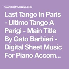 Last Tango In Paris - Ultimo Tango A Parigi - Main Title By Gato Barbieri - Digital Sheet Music For Piano Accompaniment,Alto Sax,String Quartet,Drums,Guitar,Bass Guitar (Download & Print H0.856501-SC001005079 From Silvestro Sabatelli Self-published At Sheet Music Plus) Last Tango In Paris, Writing About Yourself, String Quartet, Original Music, Piano Sheet Music, Digital Sheet Music, Self Publishing, Teaching Tools, Soundtrack