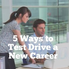 Want to know if a career you have in mind will be a better fit for you? Here are simple ways to take it for a spin: Career Help, Future Career, Career Change, New Career, Career Advice, New Job, Professional Etiquette, Interviewing Tips, Career Inspiration