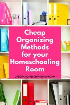 Discover the best cheap methods to organize your homeschool room! #homeschoolroomideas #homeschoolroomdesign #homeschoolroomorganization #homeschoolroom