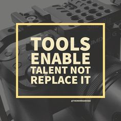 Tools enable talent. not replace it.  #inspiration #inspirationalquotes #success #successquotes #motivation #motivationalquotes #motivationquotes #kaizen #hustle #grind #igdaily #follow #followme #tmsmeme