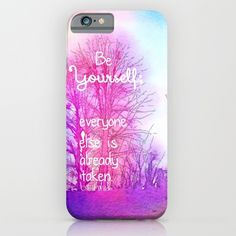 Be yourself, everyone else is already taken quote, phone case, accessory, pink, watercolor, inspirational