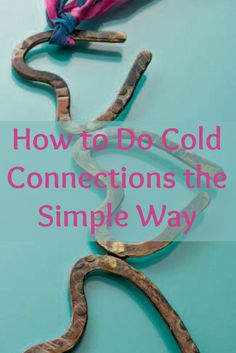 Learning how to do #coldconnections in jewelry making is easier than you think with this FREE guide! #jewelrymaking