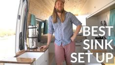 VAN TOUR | BEST KITCHEN SINK SET UP | DIY SPRINTER VAN Best Kitchen Sinks, Cool Kitchens, Sprinter Conversion, Living On The Road, Van Living, Van Camping, Sprinter Van, Tiny House On Wheels, Rv Travel