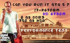 GTA V-HD 6730M-i7 2670QM-8GB RAM-750 GB HDD PERFORMANCE-Part #2 Performance Parts, Grand Theft Auto, Hdd