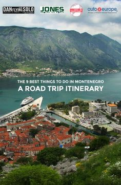 the-9-best-things-to-do-in-montenegro-a-road-trip-itinerary-pinterest