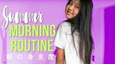 SUMMER MORNING ROUTINE 2016 | 日本語訳付き!