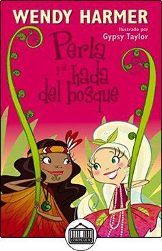 Perla y el hada del bosque de WENDY/TAYLOR, GYPSY HARMER ✿ Libros infantiles y juveniles - (De 0 a 3 años) ✿