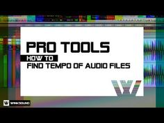 Pro Tools: How To Find Tempo Of Audio Files