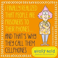 Aunty Acid - Best Picture For diy For Your Taste You are looking for something, and it is going to tell you ex - Senior Humor, Aunt Acid, Acid Rock, Silly Me, Quotes And Notes, Lol, One Liner, Funny Thoughts, Funny Cards