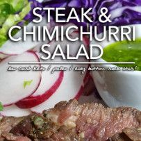 Steak & Chimichurri Salad – Easy Button Low Carb Recipes!!! Low carb keto recipes in less than 15 minutes! Score!
