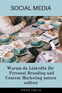 Why you should use LinkedIn for your personal branding and content marketing - LinkedIn: Why you should use LinkedIn for your personal branding and content marketing - Influencer Marketing, Inbound Marketing, Affiliate Marketing, Marketing Trends, Content Marketing, Marketing And Advertising, Social Media Marketing, Mobile Marketing, Internet Marketing