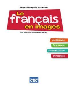 ISSUU - Le français en images by Les Éditions CEC