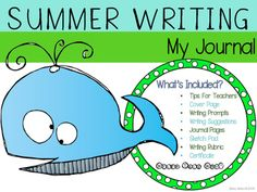 SUMMER WRITING JOURNALEncourage Summer Writing Success!We know how important it is for students to read and write during the summer! This journal is student friendly and will make journal writing more enticing!Rubric and Certificate also included!Included:Tips for TeachersCover PageWriting PromptsWriting Suggestions7 Journal Pages (print/copy what you need)7 Sketch Pad Pages (print/copy what you need)Writing RubricCertificateThank YouCreditsYou may also like:Summer Reading- 5 Steps to…