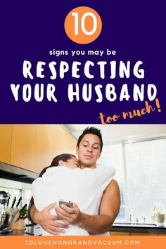 Can you respect your husband too much? 10 signs that respect isn't working in your marriage--and you need instead to have boundaries.