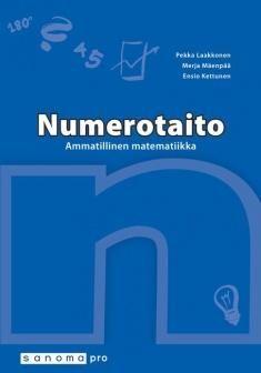 Numerotaito : ammatillinen matematiikka / Pekka Laakkonen, Merja Mäenpää, Ensio Kettunen. 8. uud. p. Tässä painoksessa on otettu huomioon uudistuneet ammatillisten tutkintojen tutkinnon perusteet. Kirja sisältää matematiikan osa-alueen pakolliset ja valinnaiset osaamistavoitteet. Teos on kauttaaltaan ajantasaistettu, muun muassa monet teoriaosuudet on kirjoitettu kokonaan uudelleen. Lisäksi on otettu mukaan kokonaan uusia tehtäviä luonnonvara- ja kulttuurialoilta.