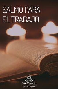 Salmo para el trabajo Bible Quotes, Bible Verses, Clara Berry, Spanish Prayers, Yoga Mantras, Catholic Prayers, Prayer Board, God Prayer, Gods Love