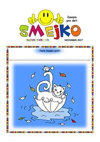 Časopis SMEJKO - november 2017 - Nasedeticky.sk Smurfs, November, Fictional Characters, November Born, Fantasy Characters