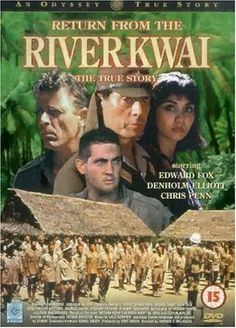 Return from the River Kwai Book Posters, Film Poster, Movie Posters, Chris Penn, War Film, Old Movies, Classic Movies, Film Festival, True Stories