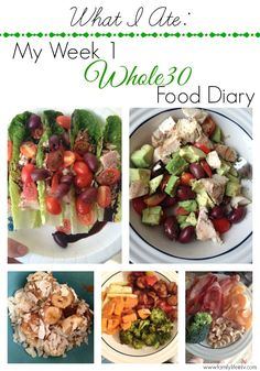 What I Ate: Week 1 Whole 30 Food Diary + Week 2 Menu Plan | Our Knight Life #Whole30 #Paleo