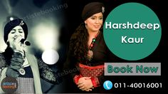 Book Harshdeep Kaur From Artistebooking.com. ‪#‎artistebooking‬ ‪#‎HarshdeepKaur‬ ‪#‎Singer‬. For More Details Visit : artistebooking.com Or Call : 011-40016001